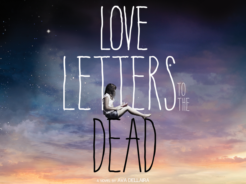 Novel Analysis Love Letters to the Dead Ava Dellaira